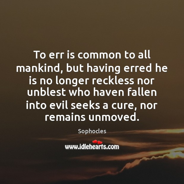 Image, To err is common to all mankind, but having erred he is