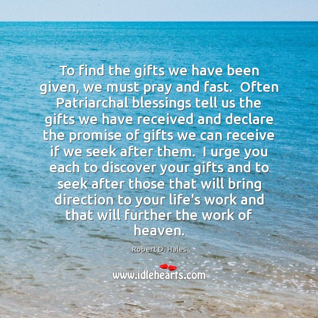 To find the gifts we have been given, we must pray and Image