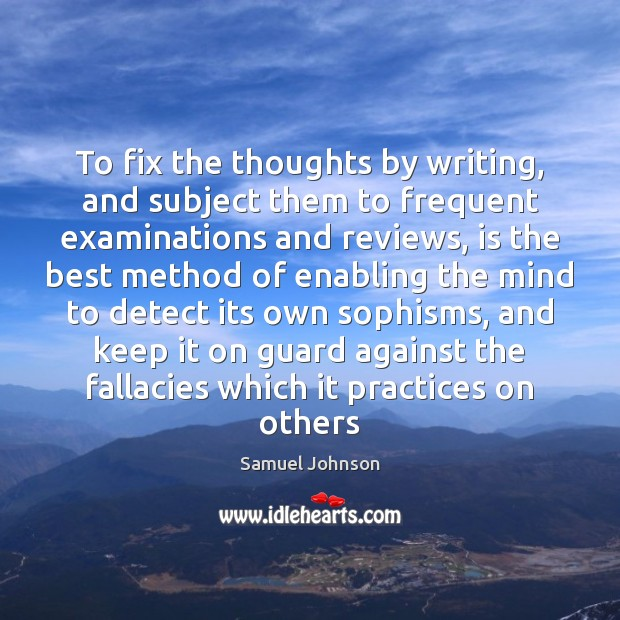Image, To fix the thoughts by writing, and subject them to frequent examinations