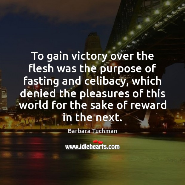 Image, To gain victory over the flesh was the purpose of fasting and