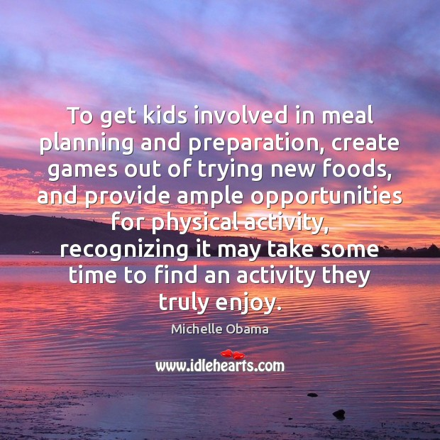 Image, To get kids involved in meal planning and preparation, create games out