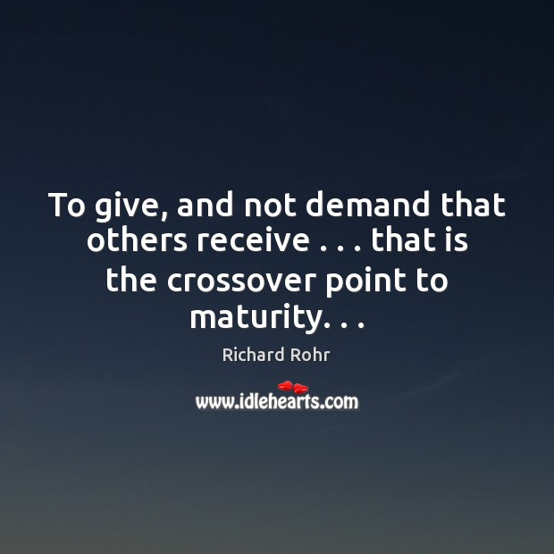 Image, To give, and not demand that others receive . . . that is the crossover
