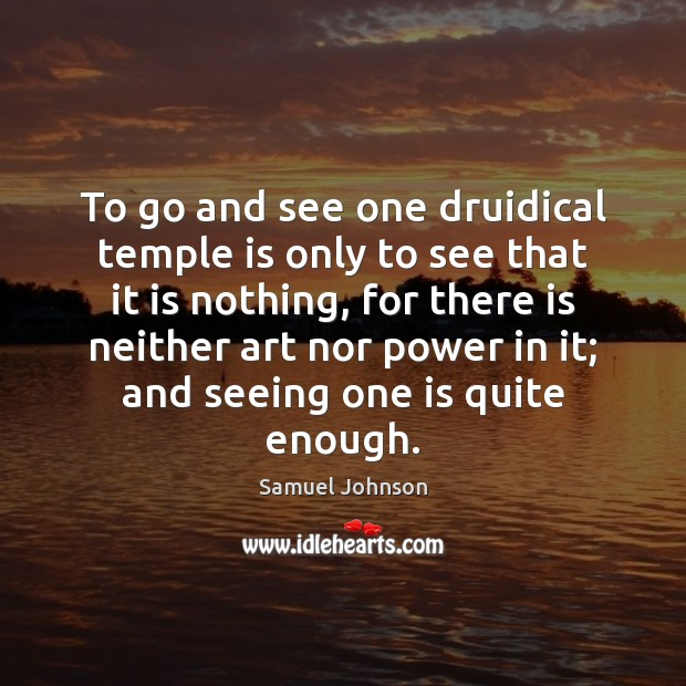 Image, To go and see one druidical temple is only to see that