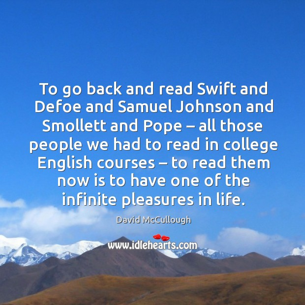 Image, To go back and read swift and defoe and samuel johnson and smollett and pope