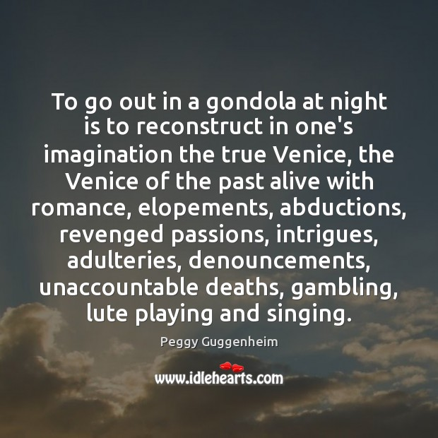 To go out in a gondola at night is to reconstruct in Image