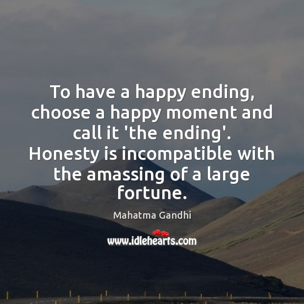 To have a happy ending, choose a happy moment and call it Image