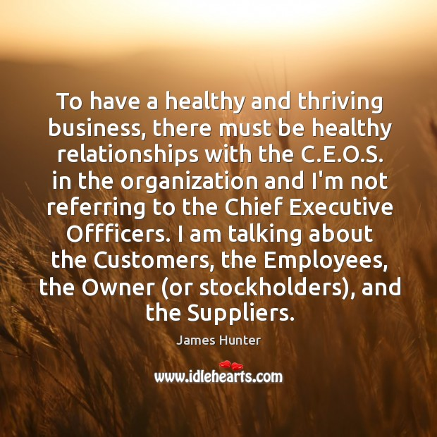 To have a healthy and thriving business, there must be healthy relationships Image