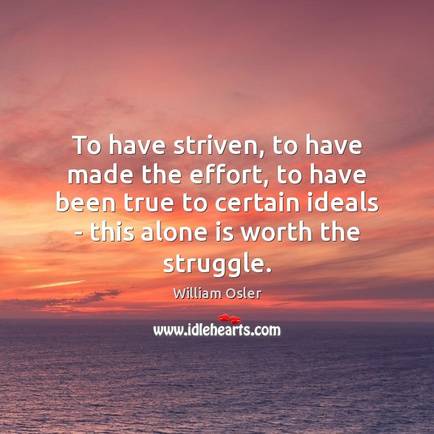 Image, To have striven, to have made the effort, to have been true