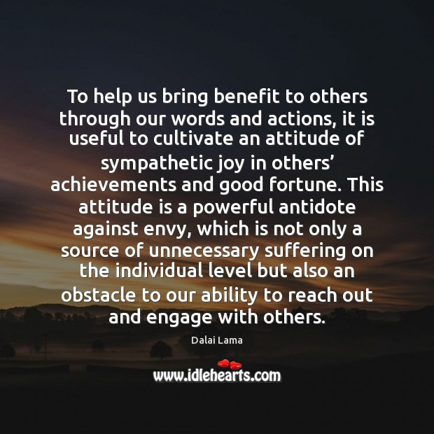 Image, To help us bring benefit to others through our words and actions,