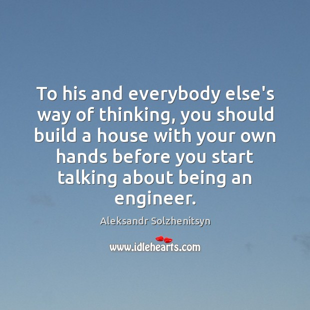 Image, To his and everybody else's way of thinking, you should build a