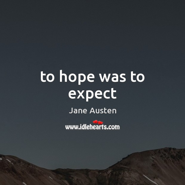 To hope was to expect Image