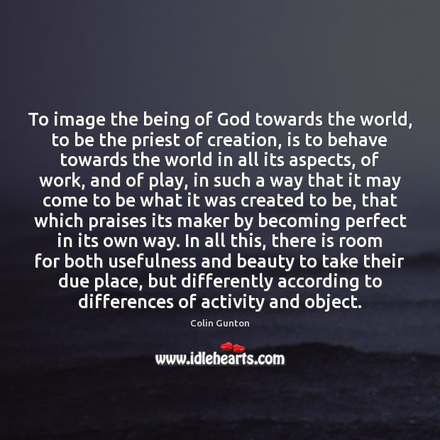 Image, To image the being of God towards the world, to be the