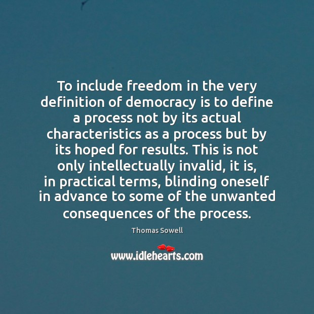 Image, To include freedom in the very definition of democracy is to define