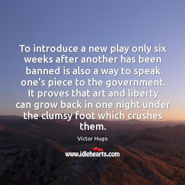 To introduce a new play only six weeks after another has been Image