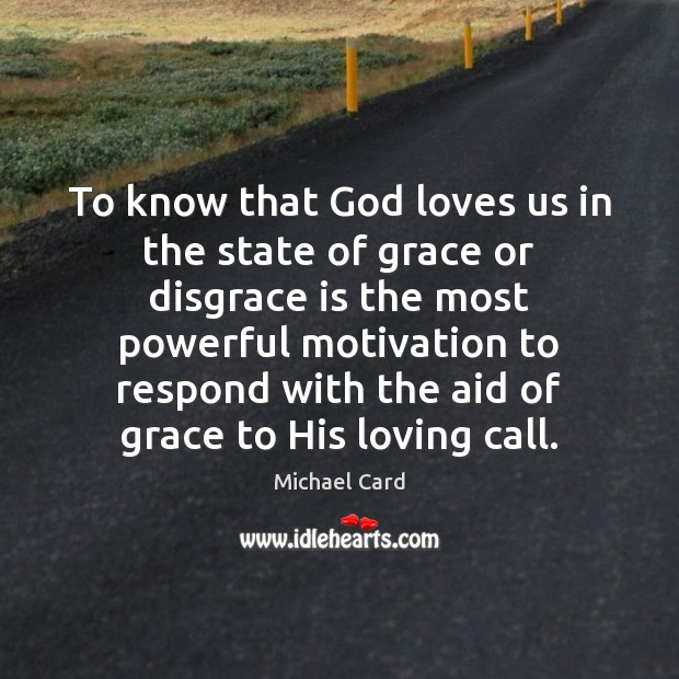 To know that God loves us in the state of grace or Image