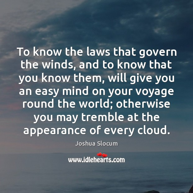 Image, To know the laws that govern the winds, and to know that
