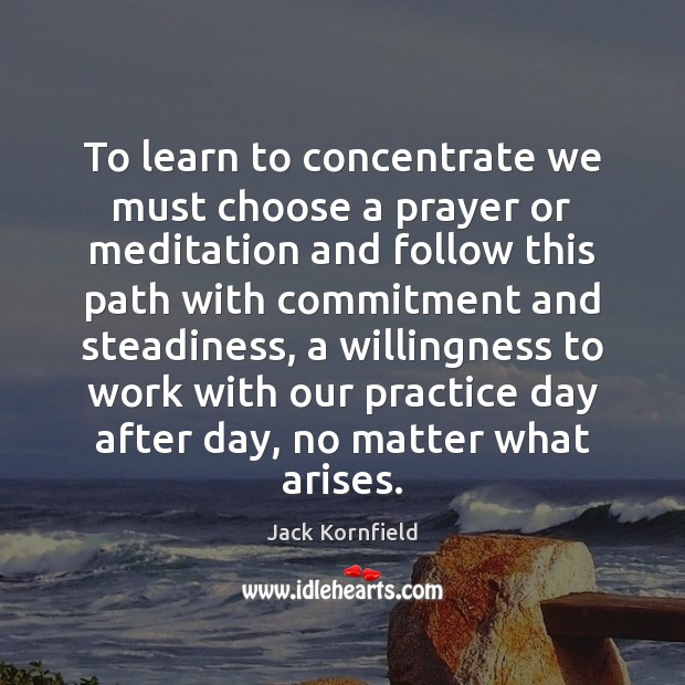 Image, To learn to concentrate we must choose a prayer or meditation and