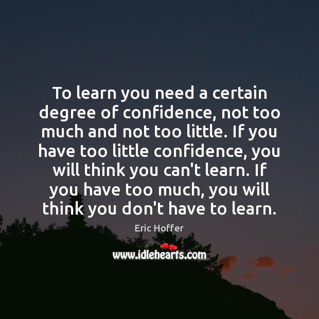 Image, To learn you need a certain degree of confidence, not too much