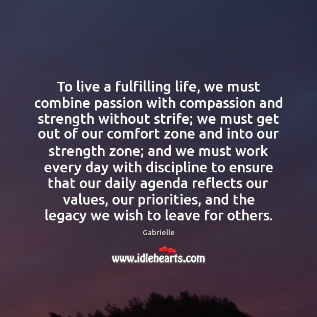 Image, To live a fulfilling life, we must combine passion with compassion and
