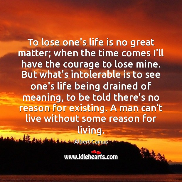 To lose one's life is no great matter; when the time comes Image