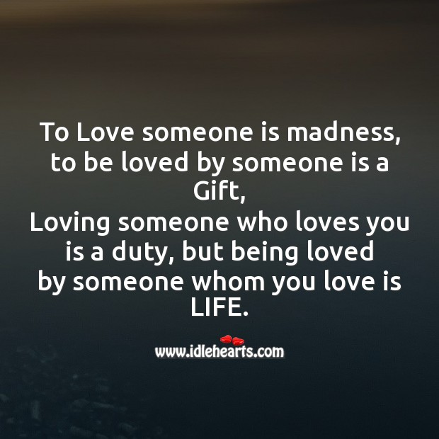 To love someone is madness Image