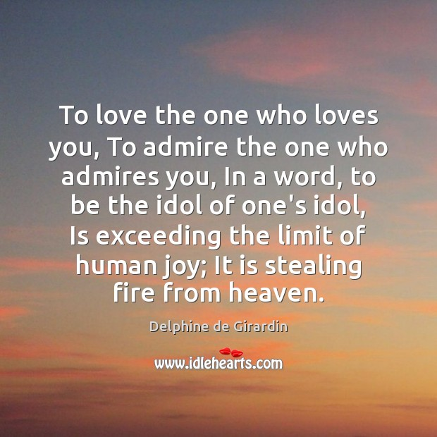 Image, To love the one who loves you, To admire the one who