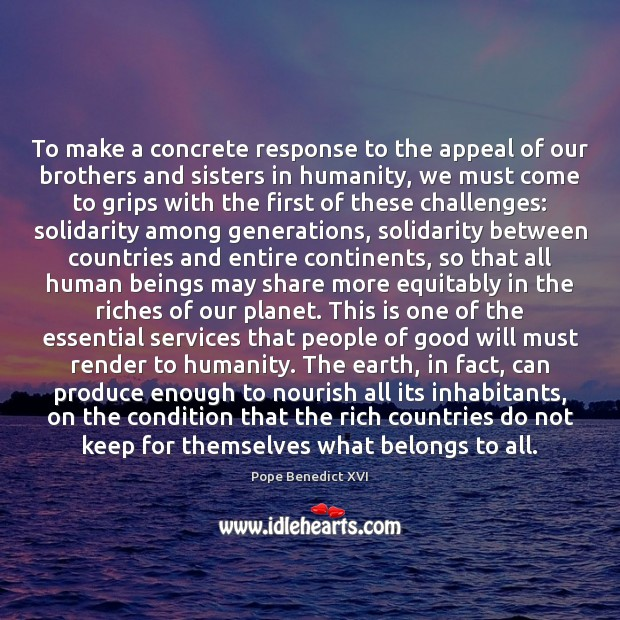 To make a concrete response to the appeal of our brothers and Image