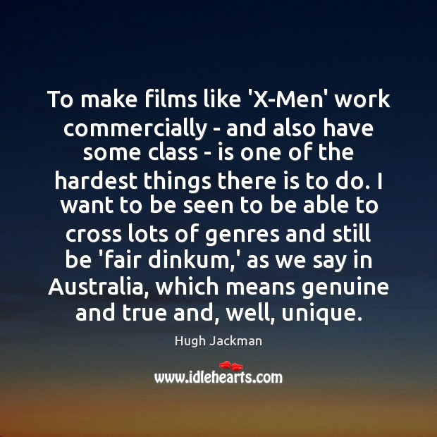 To make films like 'X-Men' work commercially – and also have some Image