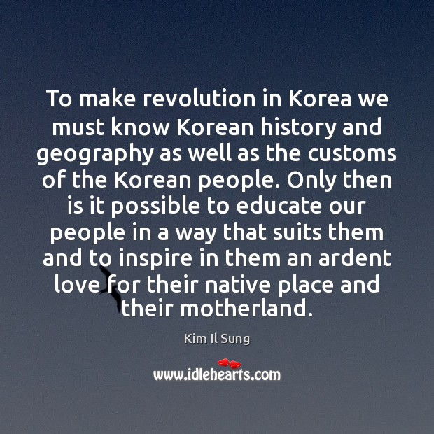 To make revolution in Korea we must know Korean history and geography Image