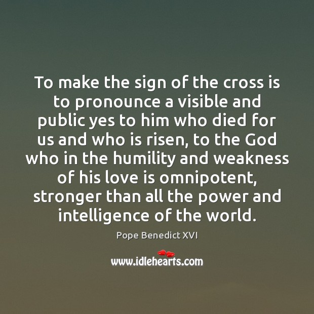 Image, To make the sign of the cross is to pronounce a visible