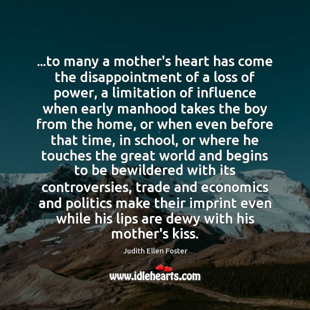 …to many a mother's heart has come the disappointment of a loss Image