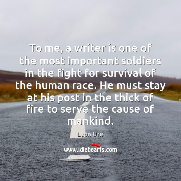 To me, a writer is one of the most important soldiers in Image