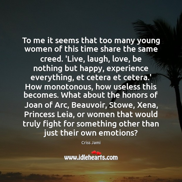 To me it seems that too many young women of this time Image