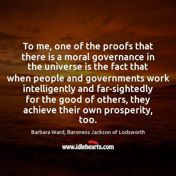 To me, one of the proofs that there is a moral governance Image