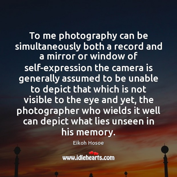 To me photography can be simultaneously both a record and a mirror Image