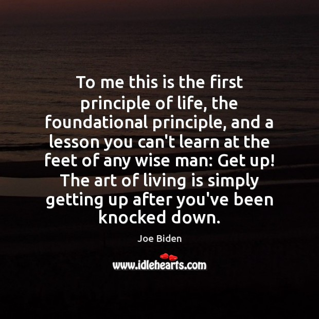 To me this is the first principle of life, the foundational principle, Image