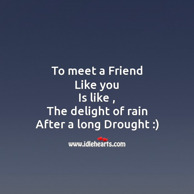 To meet a friend Friendship Day Messages Image