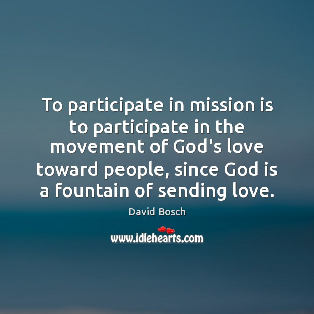 To participate in mission is to participate in the movement of God's Image