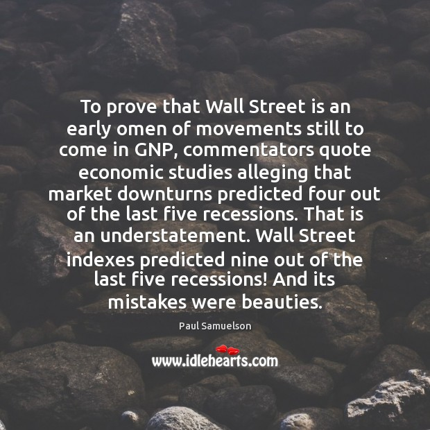 To prove that Wall Street is an early omen of movements still Image