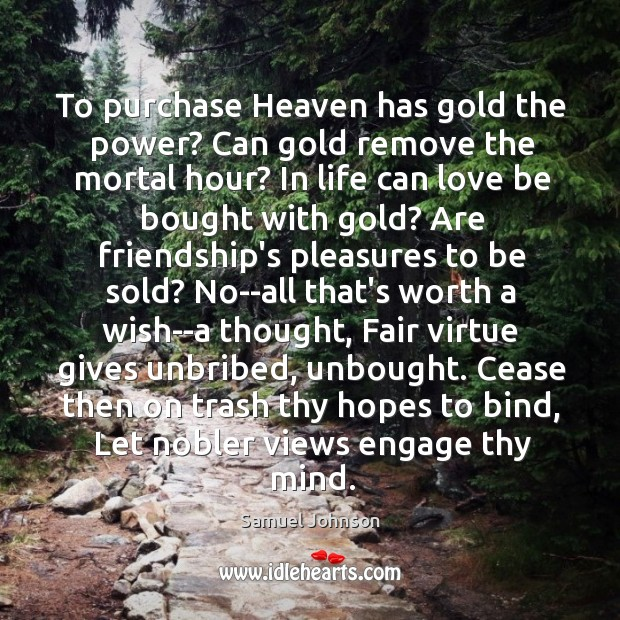 Image, To purchase Heaven has gold the power? Can gold remove the mortal