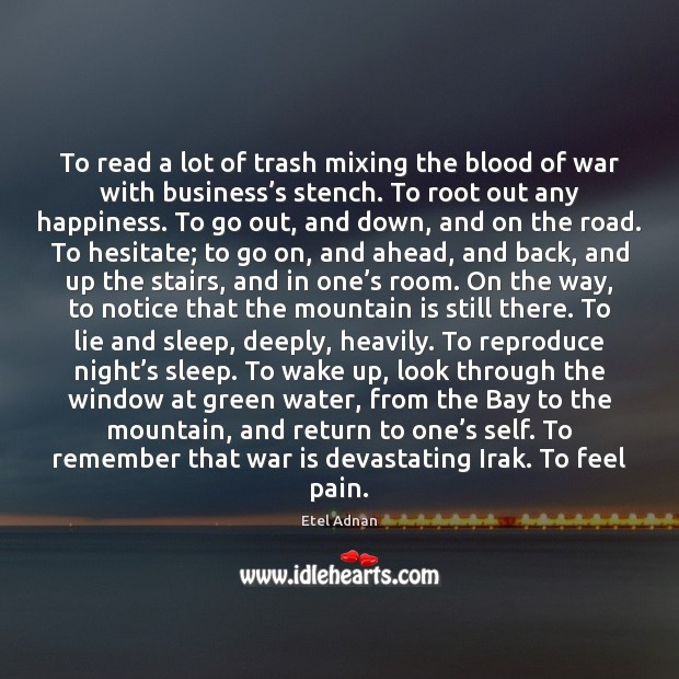 To read a lot of trash mixing the blood of war with Image