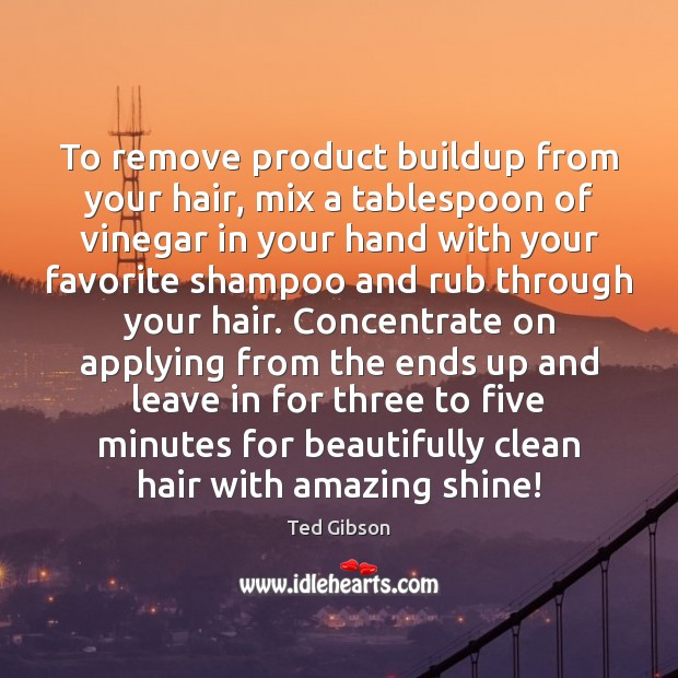 Image, To remove product buildup from your hair, mix a tablespoon of vinegar