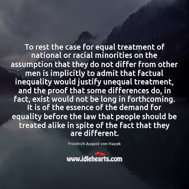 To rest the case for equal treatment of national or racial minorities Image