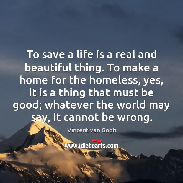 To save a life is a real and beautiful thing. To make Image