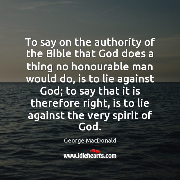 Image, To say on the authority of the Bible that God does a