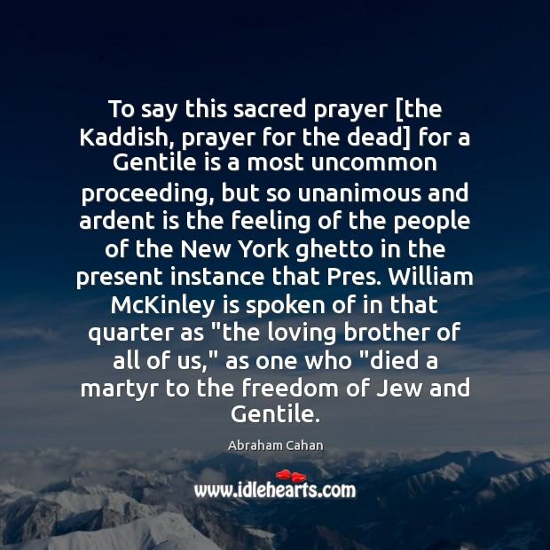 Image, To say this sacred prayer [the Kaddish, prayer for the dead] for