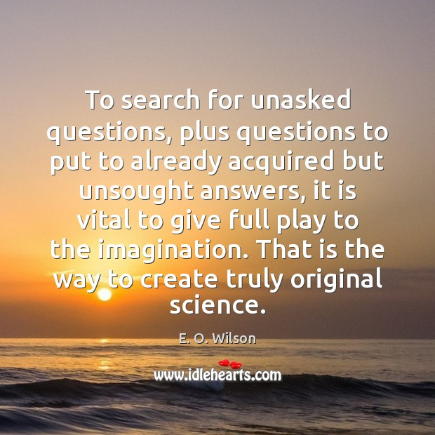 Image, To search for unasked questions, plus questions to put to already acquired