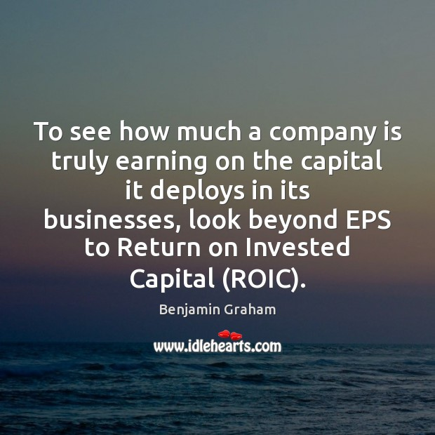 Image, To see how much a company is truly earning on the capital