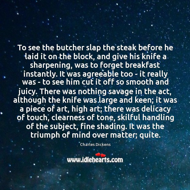 Image, To see the butcher slap the steak before he laid it on