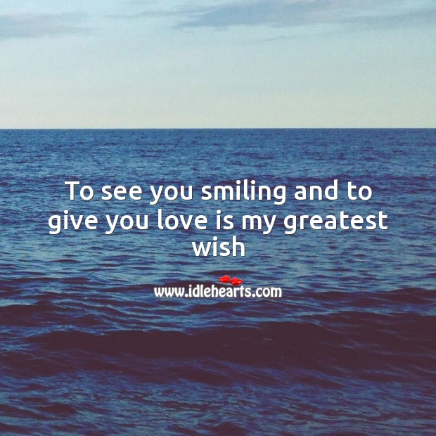 To see you smiling and to give you love is my greatest wish Valentine's Day Messages Image